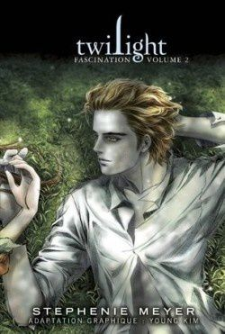 Twilight, volume 2 : fascination (Roman Graphique)