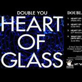 01 - Double You - Heart Of Glass (Radio Mix)