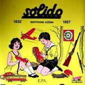 LIVRE SOLIDO JOUETS DE 1932 A 1957 PAR BERTRAND AZEMA - car-collector.net