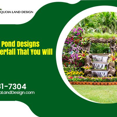 We Build Pond Designs with Waterfall That You Will Love