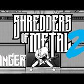 Shredders of Metal 2: Official Trailer! Premieres August 12th