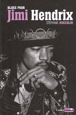 Stéphane KOECHLIN : Blues pour Jimi Hendrix.