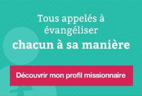 Tous appelés à évangéliser : des disciples missionnaires