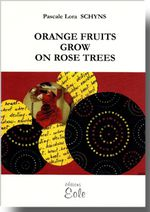Orange fruits grow on rose trees