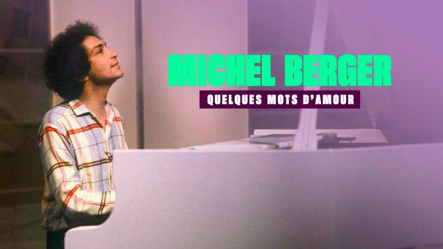 """""""Michel Berger, quelques mots d'amour"""", documentaire à voir ou revoir ce soir sur W9"""
