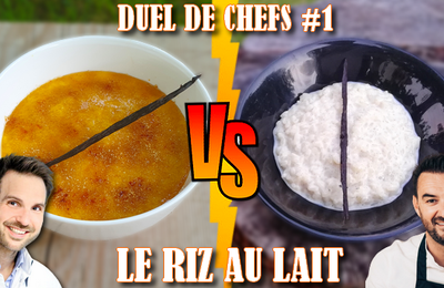 Cyril Lignac Vs Christophe Michalak : Le Riz au Lait !