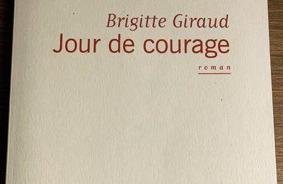 Jour de courage de Brigitte Giraud.