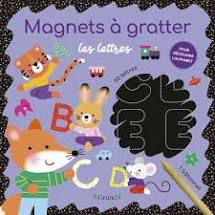 Magnets à gratter : les lettres, Gründ, Mélisande Lujthringer, 2021