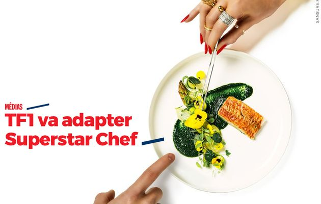 TF1 va adapter Superstar Chef #nouveau