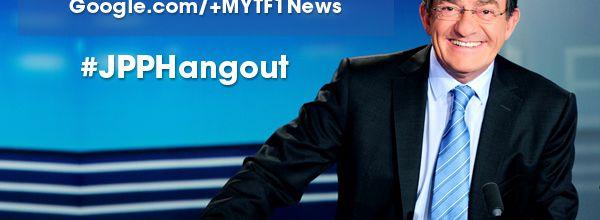 MTF1News organise ce mercredi un hangout avec Jean-Pierre Pernaut
