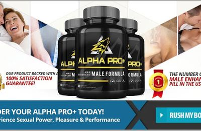 Alpha Pro Plus - Increased confidence level And Boost Your Energy!