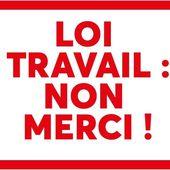 Loi travail : non, merci ! - La Confédération Générale du Travail de la Réunion