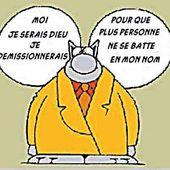 Humour Le Chat Geluck: Dieu devrait démissionner - Doc de Haguenau