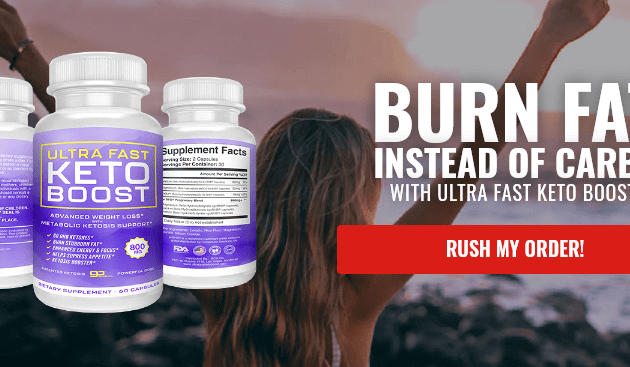 Ultra Fast Keto Boost – Fast Acting Weight Loss Pills Reviews, Benefits & Buy Now!