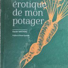 """Lecture du livre """"la vie érotique de mon potager"""", un ouvrage éclairant et amusant sur la vie intime du potager"""