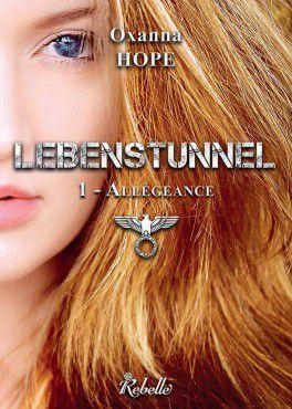 Lebenstunnel, tome 1: Allégeance