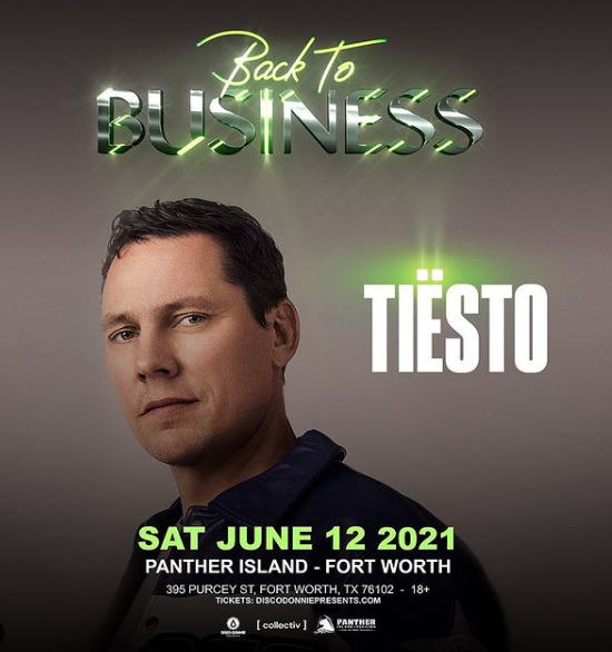 Tiësto date  Panther Island  Fort Worth, TX - june 12, 2021
