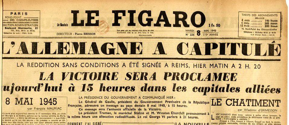 France soir 8 mai le Figaro8 &  9 mai 1945 ( mémorial de Caen et Bnf)
