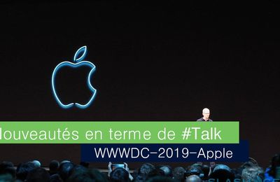 WWDC-2019 Keynote d'Apple Ou les innovations en terme de #Talks (Présentation Percutante)