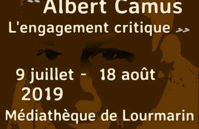 """Albert Camus, l'engagement critique"""