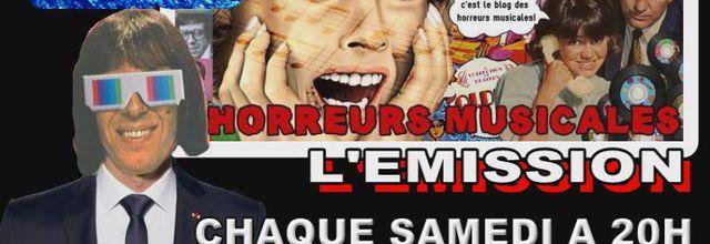 ( RE ) DECOUVREZ L'EMISSION HORREURS MUSICALES SAMEDI 26 MAI A 20H00