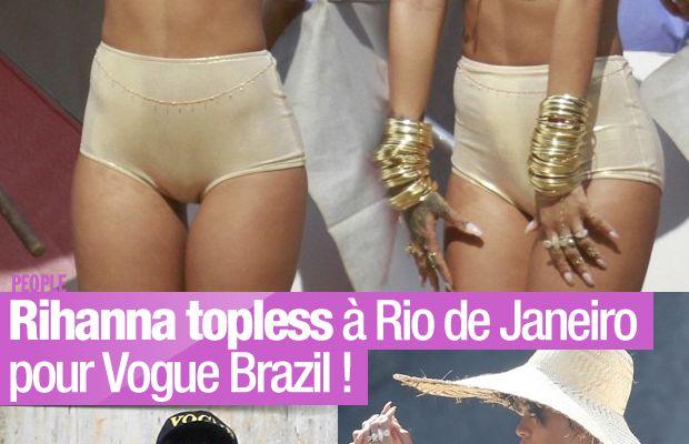 Rihanna topless à Rio de Janeiro pour Vogue Brazil ! #Rihanna