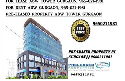 FOR LEASE ABW TOWER GURGAON, 9810009339