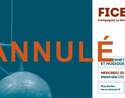 Le Grand 8 : Annulation Spectacle Ficelle