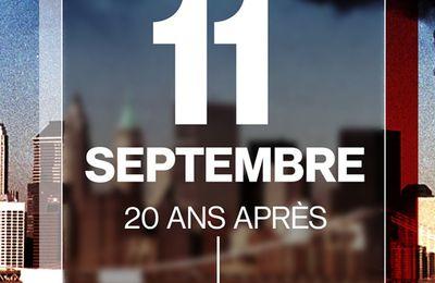11 09 01 - 11 09 21 : 20 ans !