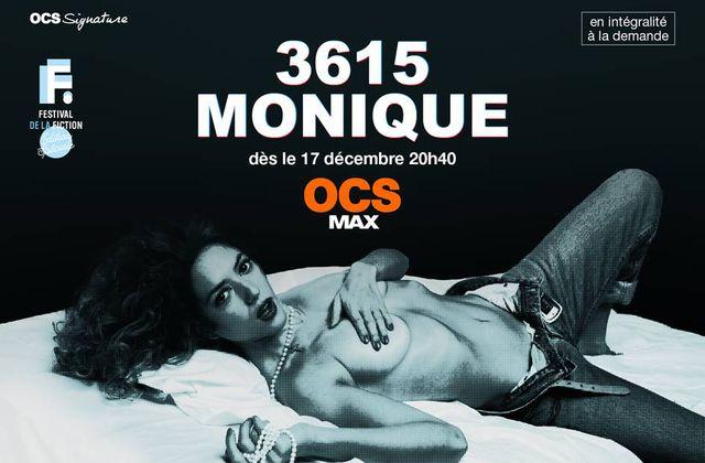 La série française 36 15 Monique proposée dès ce jeudi sur OCS.