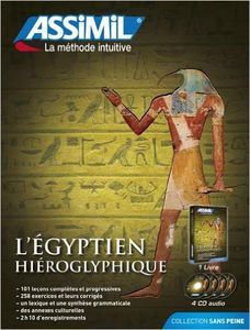 L'égyptien hiéroglyphique. Con 4 CD Audio - Metodo Assimil