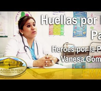 Heroes por la Paz - Vanesa Gómez