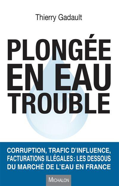 Les dessous du marché de l'eau en France