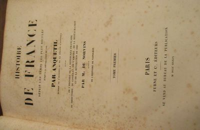 ANQUETIL .HISTOIRE DE FRANCE EDITEUR PARIS FUME DE 1839 EN 5 VOLUMES +1 PLANCHES .IN4    PRIX 189€ PORT POSSIBLE +10€