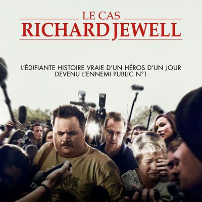 LE CAS RICHARD JEWELL – CLINT EASTWOOD