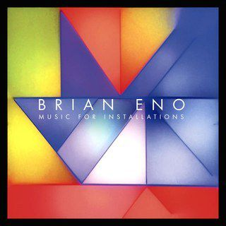 Brian Eno - Music For Installations (2018)