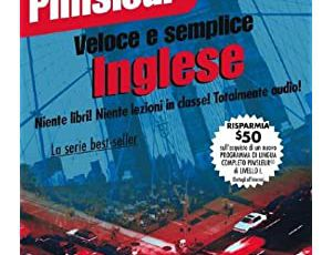Pimsleur Veloce E Semplice Inglese: English for Italian Speakers