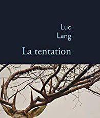 Luc Lang - La tentation