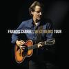 Francis Cabrel - La Dame de Haute-Savoie (In Extremis Tour Live)