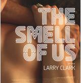 The Smell of Us (2015) de Larry Clark