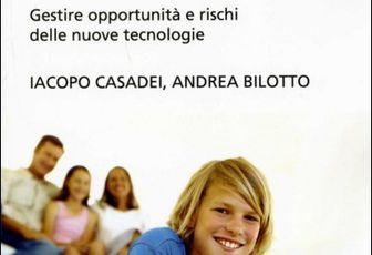 Iacopo Casadei, Andrea Bilotto: Genitori Social ai Tempi di Facebook e Whatsapp