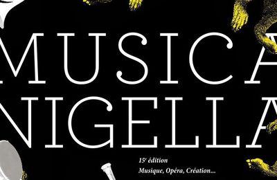 LE FESTIVAL MUSICA NIGELLA FETERA SES 15 ANS EN OCTOBRE