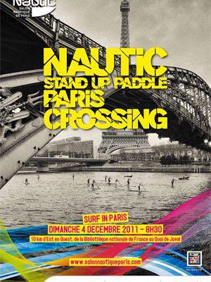 Descente de la Seine en Stand Up Paddle pour l'ouverture du Nautic 2011