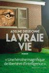 Adeline Dieudonné La Vraie vie ****