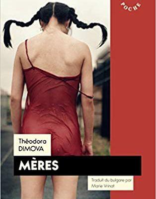 Mères de Théodora Dimova (Syrtes - poches)
