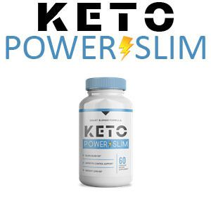 Keto Power Slim – Keto Power Slim – Effective & Safe Diet Pills Reviews, Benefits, Price & Buy!