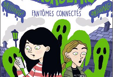 Trouille Académie 4 : fantômes connectés de Bertrand Puard (2021) SP