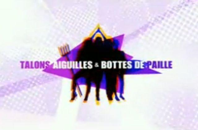 Critiques Séries : Talons Aiguilles et Bottes de Paille. Saison 1. Pilote (France).