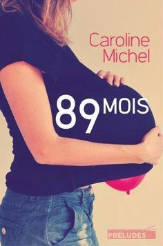 89 mois - Caroline Michel