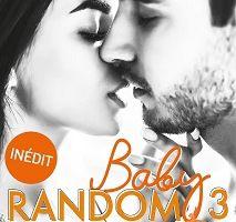 Baby Random tome 3 de Gaïa Alexia